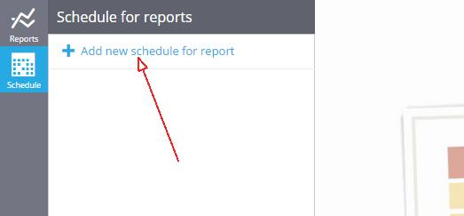 click add scheduled report
